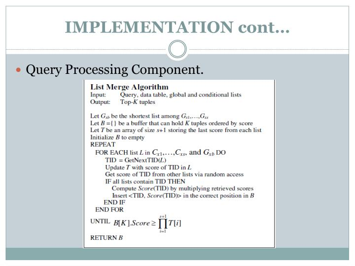IMPLEMENTATION cont…
