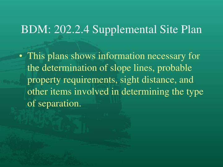 BDM: 202.2.4 Supplemental Site Plan