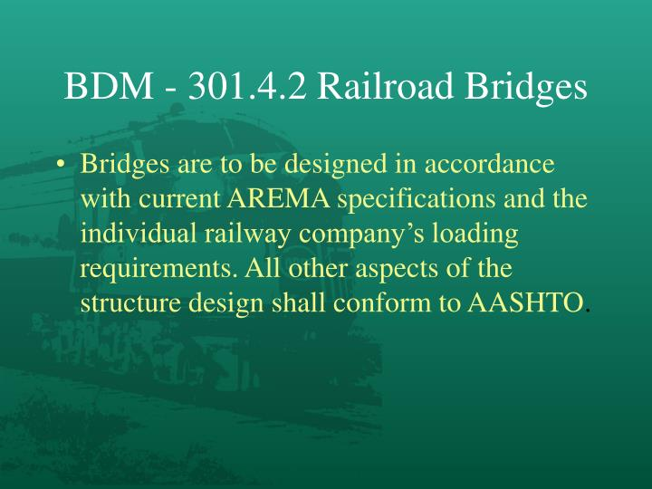 BDM - 301.4.2 Railroad Bridges
