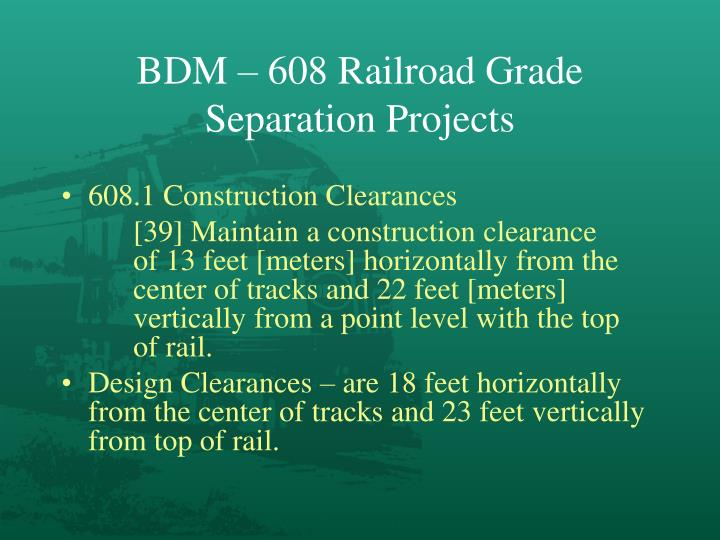 BDM – 608 Railroad Grade Separation Projects