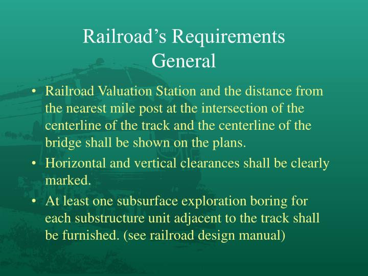 Railroad's Requirements