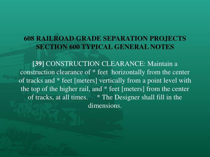 608 RAILROAD GRADE SEPARATION PROJECTS
