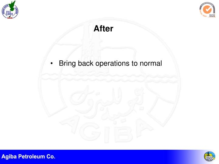 Bring back operations to normal