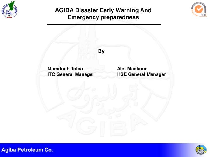 Agiba disaster early warning and emergency preparedness