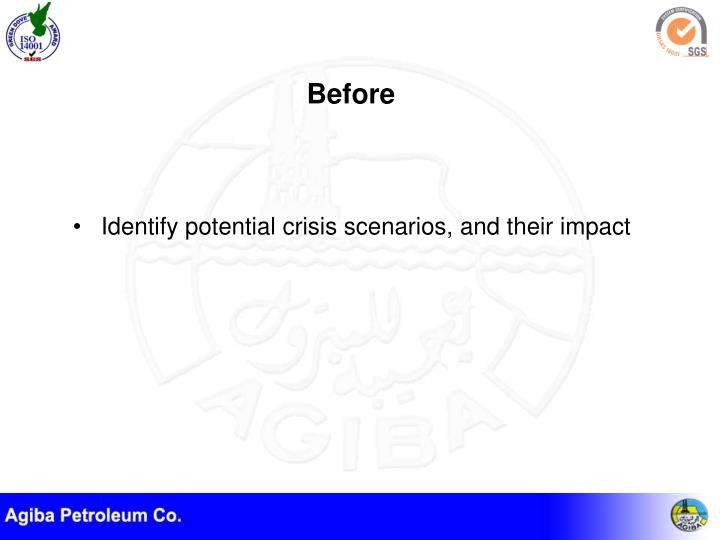 Identify potential crisis scenarios, and their impact