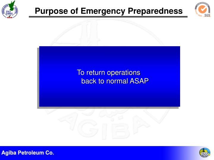 Purpose of Emergency Preparedness