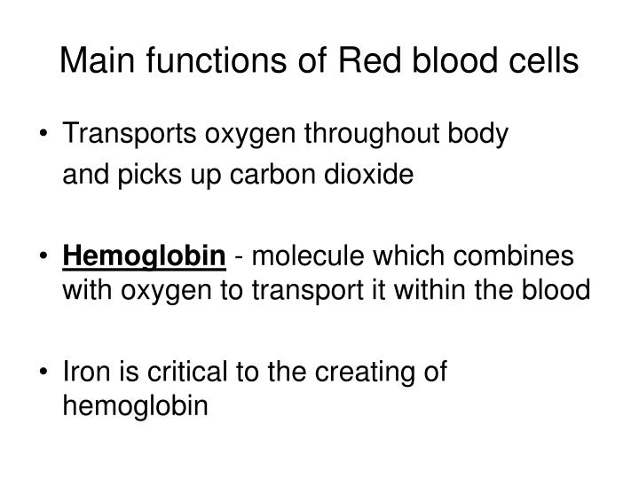 Main functions of Red blood cells