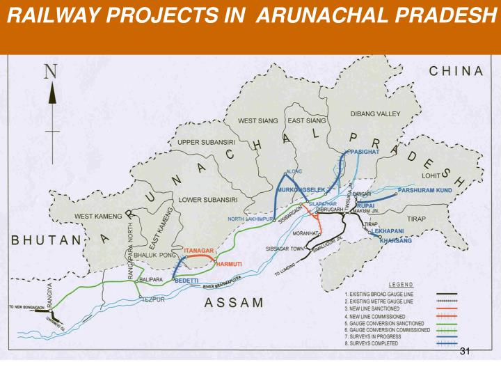RAILWAY PROJECTS IN  ARUNACHAL PRADESH