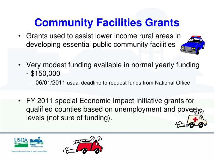 Grants used to assist lower income rural areas in developing essential public community facilities