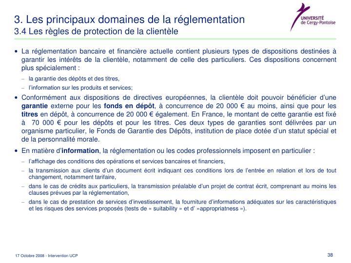 3. Les principaux domaines de la réglementation