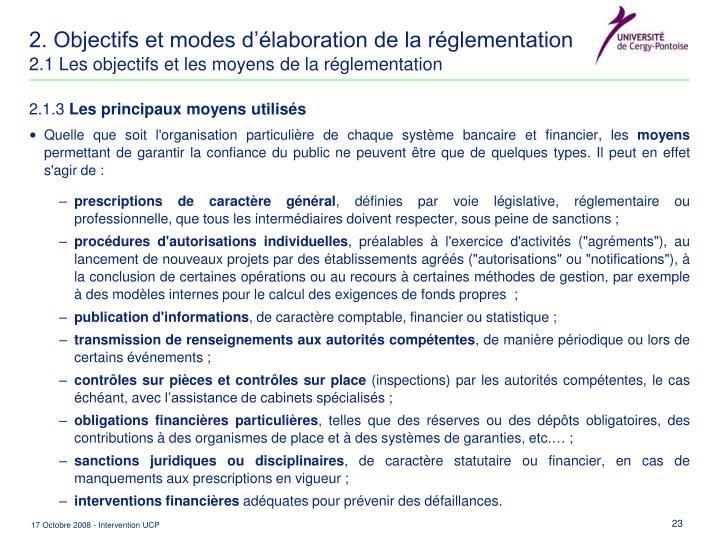 2. Objectifs et modes d'élaboration de la réglementation