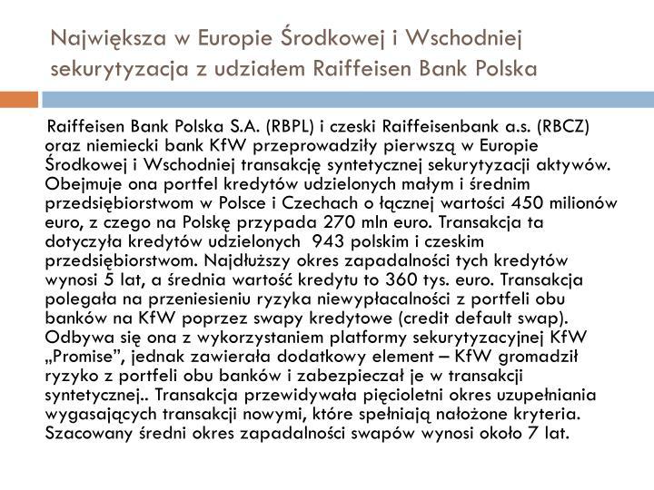 Największa w Europie Środkowej i Wschodniej sekurytyzacja z udziałem Raiffeisen Bank Polska