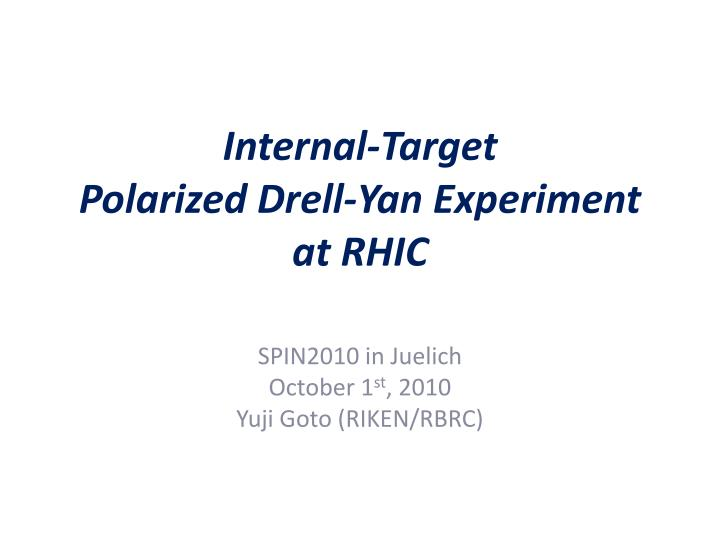Internal target polarized drell yan experiment at rhic