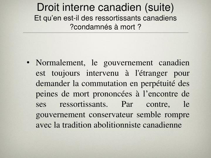Droit interne canadien (suite)