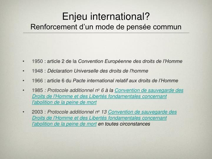 Enjeu international?