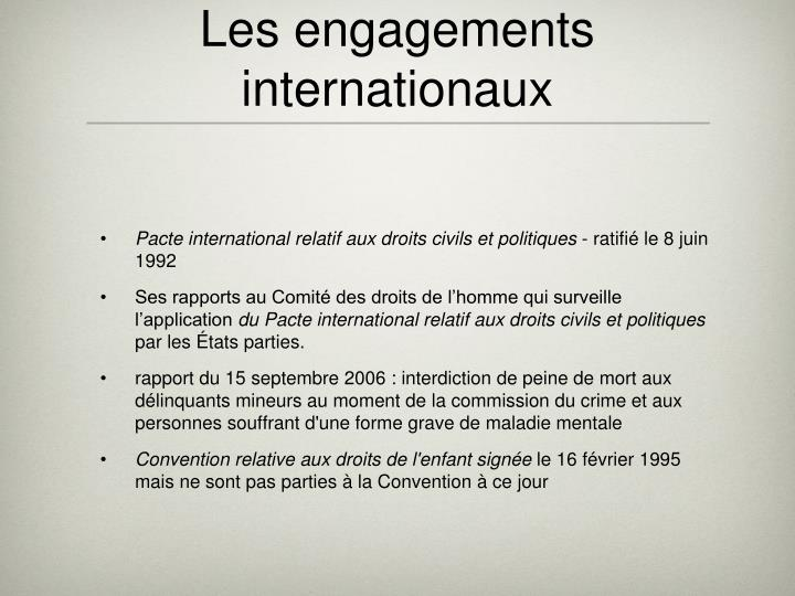 Les engagements internationaux