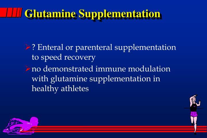 Glutamine Supplementation