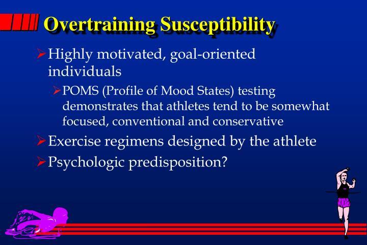 Overtraining Susceptibility