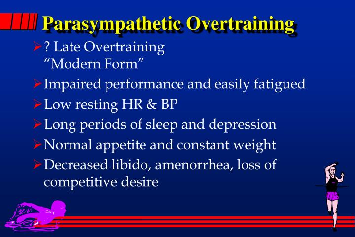 Parasympathetic Overtraining