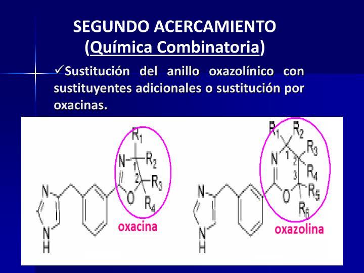 Sustitución del anillo oxazolínico con sustituyentes adicionales o sustitución por oxacinas.