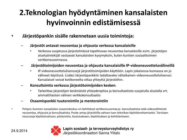 2.Teknologian hyödyntäminen kansalaisten hyvinvoinnin edistämisessä