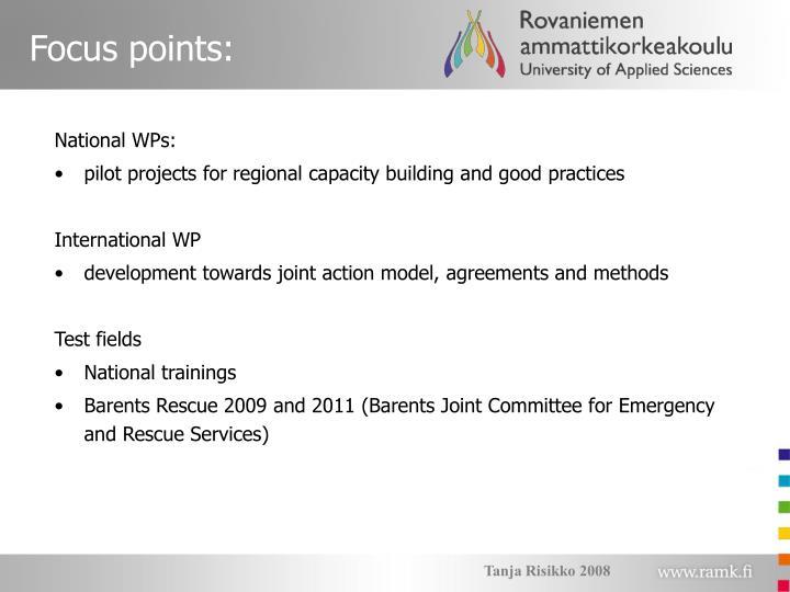 Focus points:
