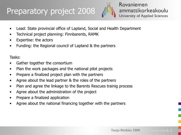 Preparatory project 2008