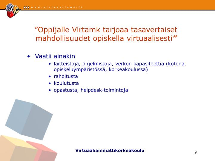 """""""Oppijalle Virtamk tarjoaa tasavertaiset mahdollisuudet opiskella virtuaalisesti"""