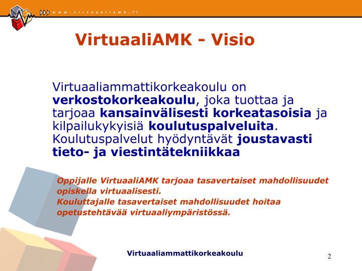 VirtuaaliAMK - Visio