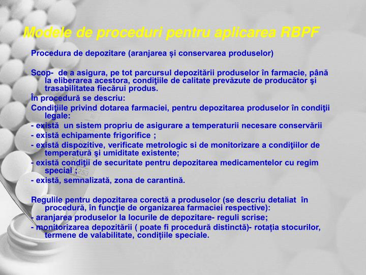 Modele de proceduri pentru aplicarea RBPF