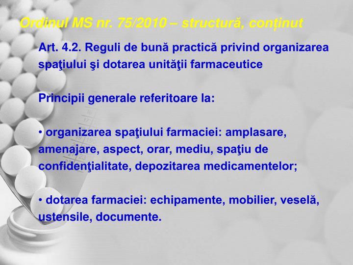 Ordinul MS nr. 75/2010 – structură, conținut