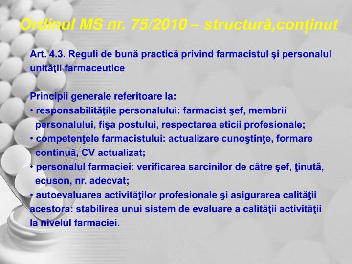 Ordinul MS nr. 75/2010 – structură,conținut