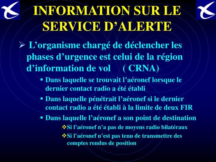 INFORMATION SUR LE SERVICE D'ALERTE