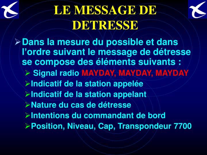 LE MESSAGE DE DETRESSE
