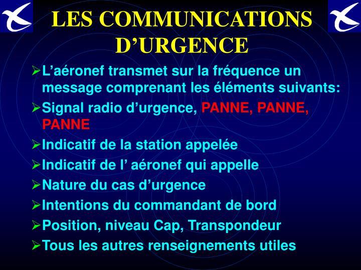 LES COMMUNICATIONS D'URGENCE