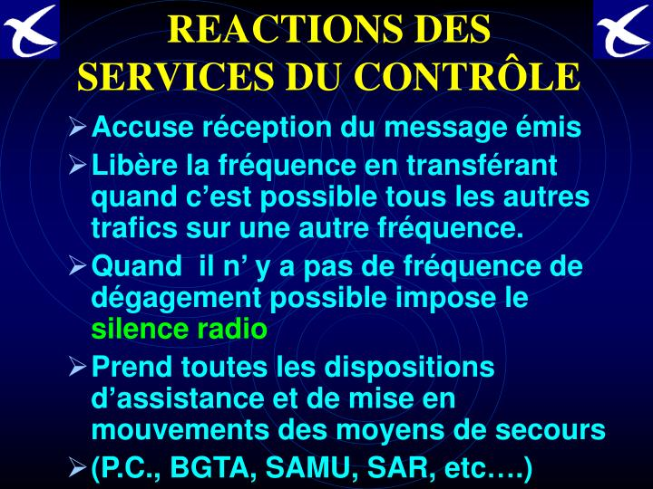REACTIONS DES SERVICES DU CONTRÔLE