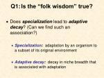 q1 is the folk wisdom true