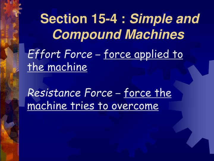 Section 15 4 simple and compound machines