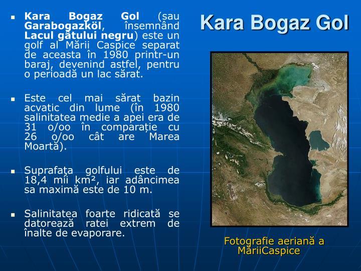 Kara Bogaz Gol