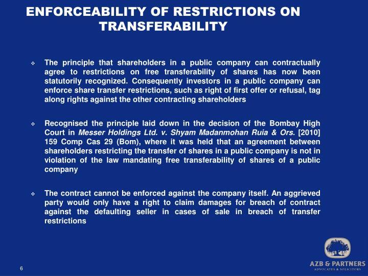 ENFORCEABILITY OF RESTRICTIONS ON TRANSFERABILITY