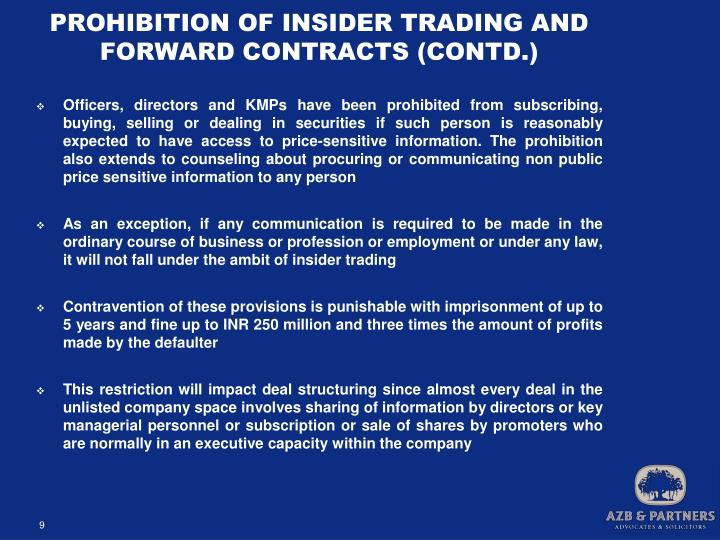 PROHIBITION OF INSIDER TRADING AND FORWARD CONTRACTS (CONTD.)