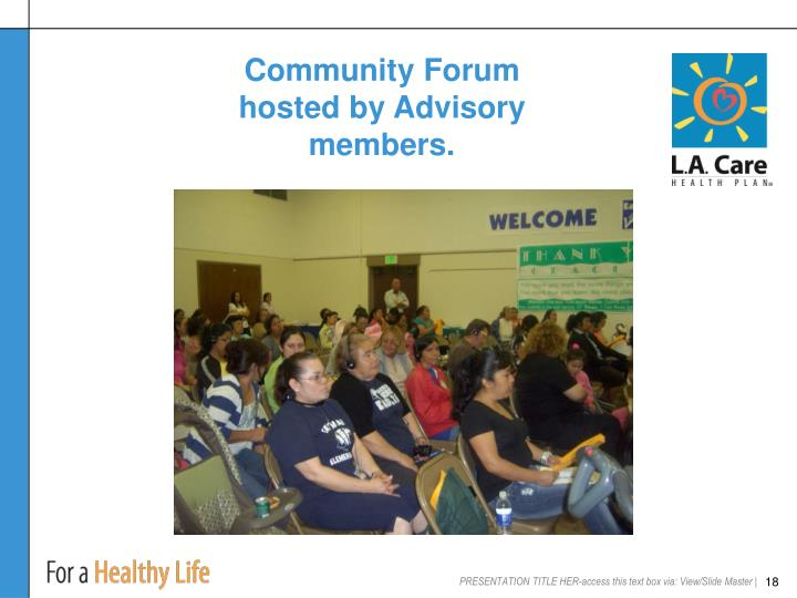 Community Forum hosted by Advisory members.