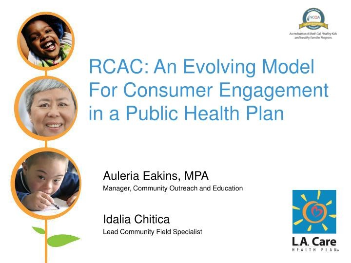 Rcac an evolving model for consumer engagement in a public health plan