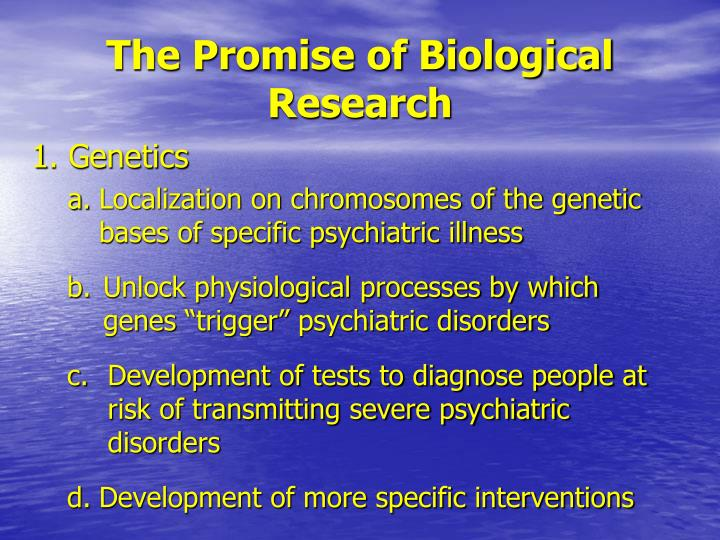 The Promise of Biological Research