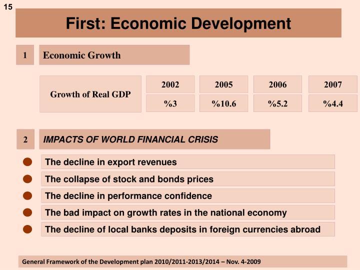 First: Economic Development
