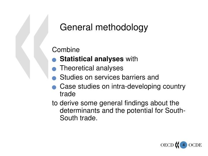 General methodology