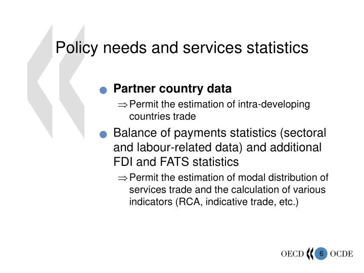 Policy needs and services statistics