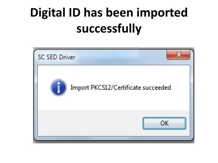 Digital ID has been imported successfully