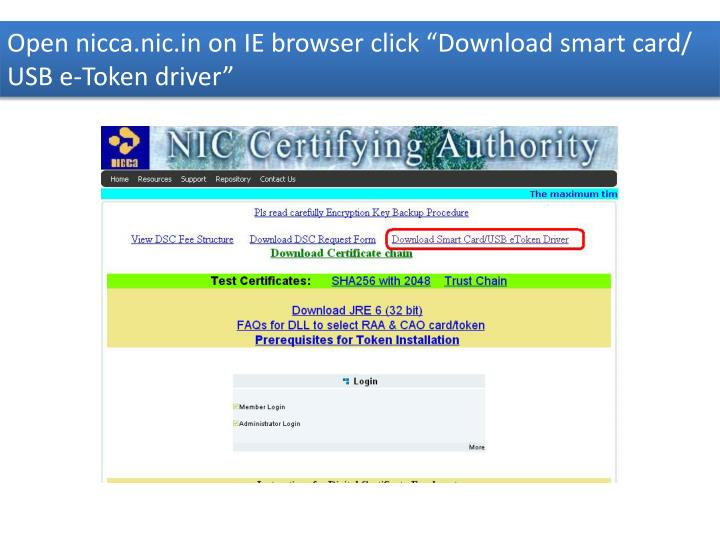 "Open nicca.nic.in on IE browser click ""Download smart card/ USB e-Token driver"""