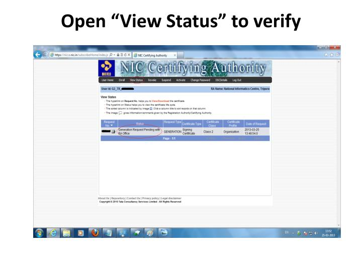 "Open ""View Status"" to verify"